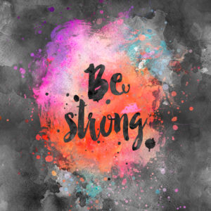 Illustration 'Be strong'